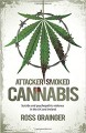 Attacker Smoked Cannabis
