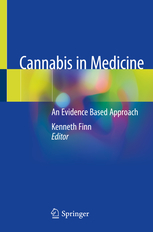 Cannabis in Medicine An Evidence Based Approach